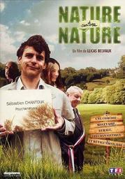 Nature contre nature / un film de Lucas Belvaux   Belvaux, Lucas. Metteur en scène ou réalisateur