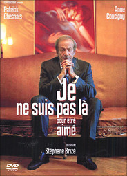 Je ne suis pas là pour être aimé / un film de Stéphane Brizé | Brizé, Stéphane. Metteur en scène ou réalisateur