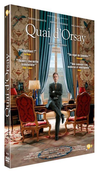 Quai d'Orsay / un film de Bertrand Tavernier   Tavernier, Bertrand. Metteur en scène ou réalisateur. Scénariste