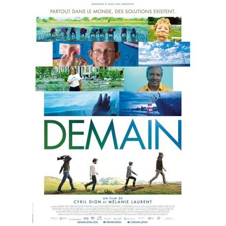 Demain / un film documentaire de Cyril Dion et Mélanie Laurent   Dion, Cyril. Metteur en scène ou réalisateur