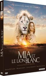 Mia et le lion blanc / un film de Gilles de Maistre |