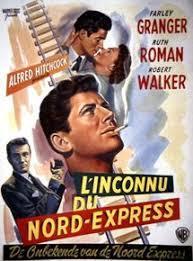 L' Inconnu du Nord-Express = Strangers on a train / un film d'Alfred Hitchcock   Hitchcock, Alfred (1899-1980). Metteur en scène ou réalisateur